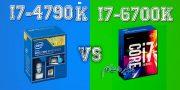 مقایسه پردازنده i7-4790 و i7-6700K شرکت اینتل